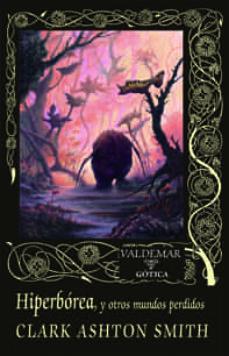 Hiperbórea y otros mundos perdidos Book Cover