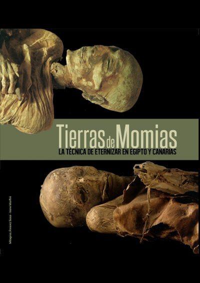 Tierras de momias. La técnica de eternizar en Egipto y Canarias Book Cover