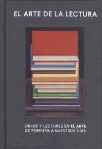 El arte de la lectura. Libros y lectores en el arte de Pompeya a nuestros días. Book Cover