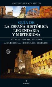 Guía de la España Histórica, legendaria y misteriosa. Book Cover