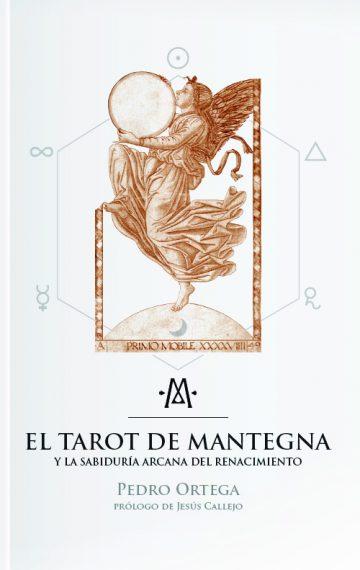 El Tarot de Mantegna y la sabiduría arcana del Renacimiento.