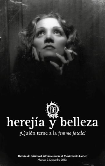 Herejía y Belleza 7 – ¿Quién teme a la femme fatale?