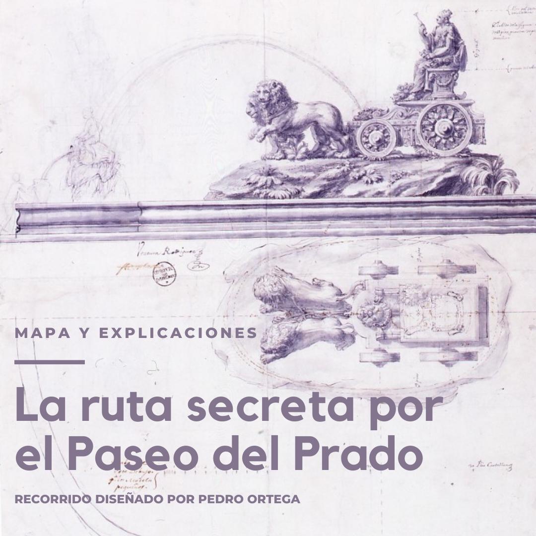 La-ruta-secreta-por-el-paseo-del-Prado
